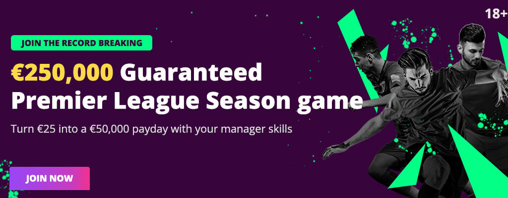 Fanteam offers a €250,000 Fantasy Premier League Season Tournament